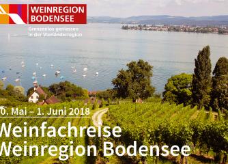 Einladung zur Weinfachreise in der Weinregion Bodensee