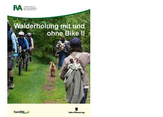 """Neue Studie """"Walderholung mit und ohne Bike II"""""""