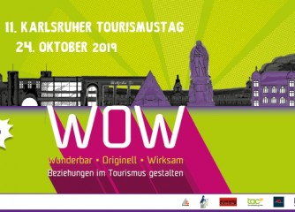 How to get WOW – 11. Karlsruher Tourismustag