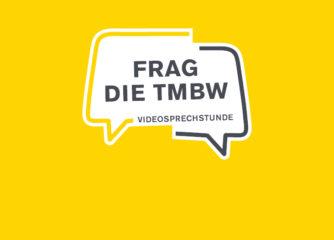 """""""Frag die TMBW"""": Einladung zur Videosprechstunde am 27. Oktober"""